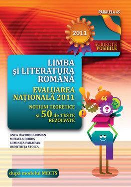 LIMBA SI LITERATURA ROMANA. EVALUAREA NATIONALĂ 2011. NOTIUNI TEORETICE SI 50 DE TESTE REZ - Pret | Preturi LIMBA SI LITERATURA ROMANA. EVALUAREA NATIONALĂ 2011. NOTIUNI TEORETICE SI 50 DE TESTE REZ