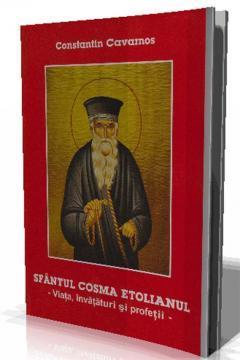 Sfantul Cosma Etolianul-Viata,invataturi si profetii - Pret | Preturi Sfantul Cosma Etolianul-Viata,invataturi si profetii