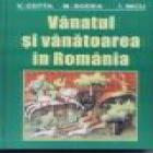 Vanatul si vanatoarea in Romania - Pret | Preturi Vanatul si vanatoarea in Romania