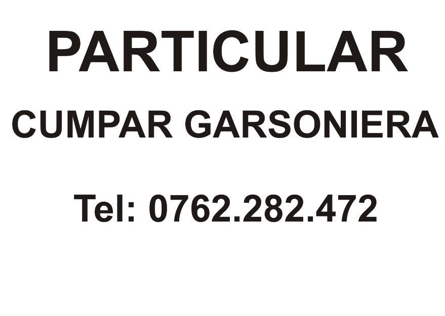Particular cumpar garsoniera Bucuresti - Pret | Preturi Particular cumpar garsoniera Bucuresti