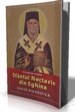 Sfantul Nectarie din Eghina SCHITA BIOGRAFICA - Pret | Preturi Sfantul Nectarie din Eghina SCHITA BIOGRAFICA