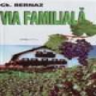 Via Familiala - Pret | Preturi Via Familiala