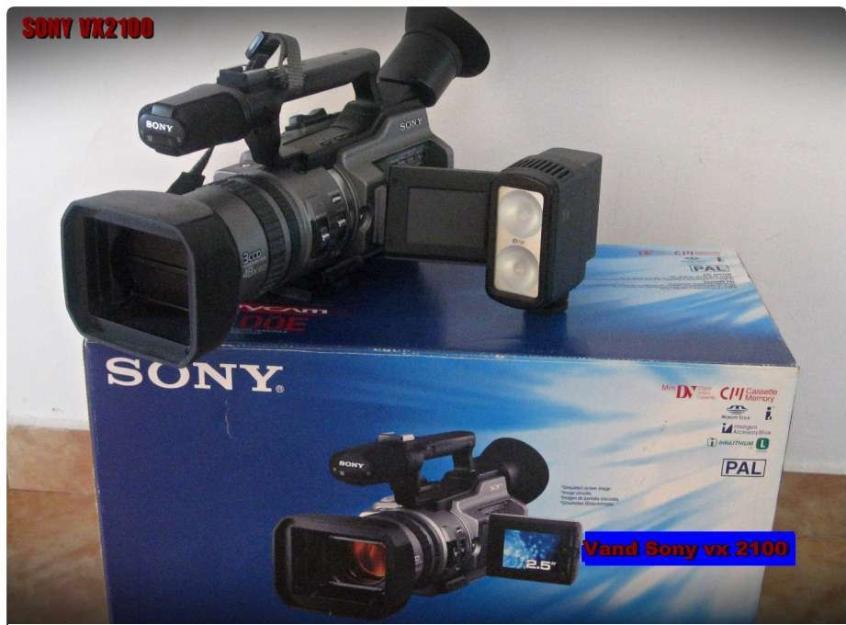 Vand camera video pentru filmari nunti-evenimente Sony VX2100 - Pret | Preturi Vand camera video pentru filmari nunti-evenimente Sony VX2100