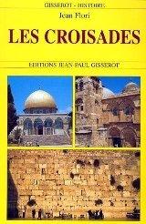 Les Croisades CRUCIADELE - Pret | Preturi Les Croisades CRUCIADELE