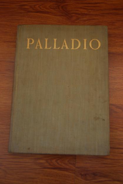 vand cartea PALLADIO - patru carti de arhitectura - Pret | Preturi vand cartea PALLADIO - patru carti de arhitectura